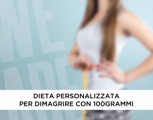 Dieta personalizzata per dimagrire con 100GRAMMI   Blog di 100GRAMMI
